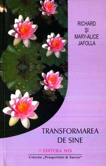 Richard și Mary-Alice Jafolla - Transformarea de sine