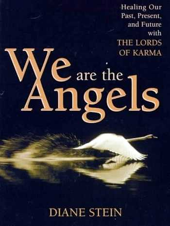 Diane Stein - We are the Angels