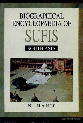 N. Hanif - Biographical Encyclopedia of Sufis - South Asia