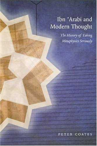 Peter Coates - Ibn 'Arabi and Modern Thought