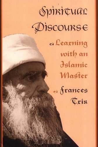 F. Trix - Spiritual Discourse - Learning with an Islamic Master
