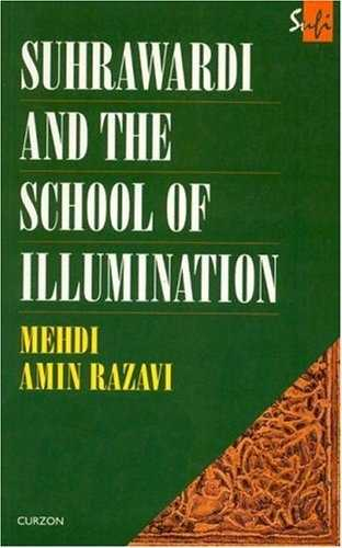 Mehdi Amin Razavi - Suhrawardi and the School of Illumination