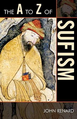 John Renard - The A to Z of Sufism