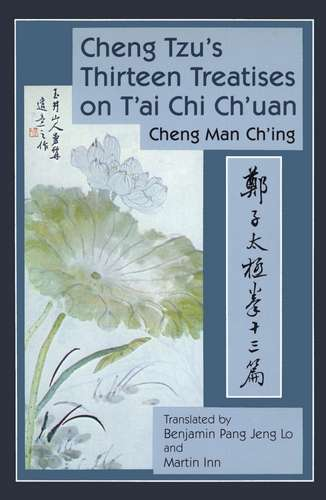 C. Man Ch'ing - Cheng Tzu's Thirteen Treatises on T'ai Chi Chuan