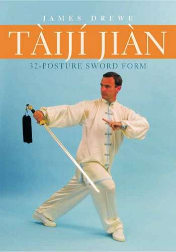 James Drewe - Taiji Jian - 32-Posture Sword Form