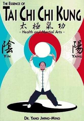 Yang Jwing-Ming - The Essence of Tai Chi Chi Kung