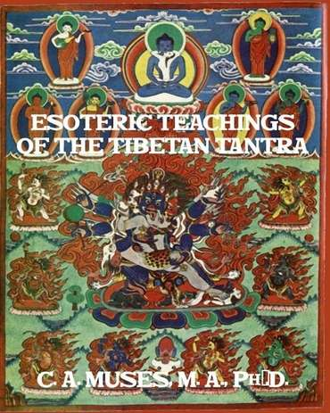 C.A. Muses - Esoteric Teachings of the Tibetan Tantra