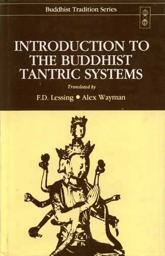 F. Lessing - Introduction to the Buddhist Tantric Systems