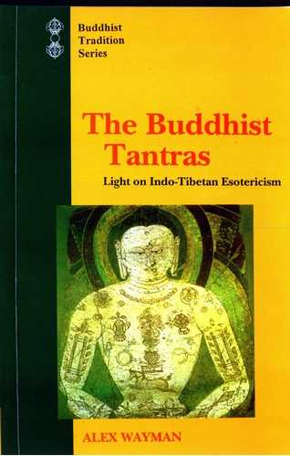 Alex Wayman - The Buddhist Tantras