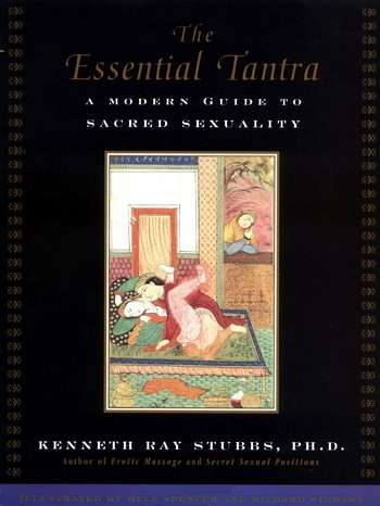 Kenneth Stubbs - The Essential Tantra