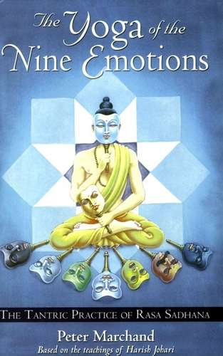 Peter Marchand - The Yoga of Nine Emotions