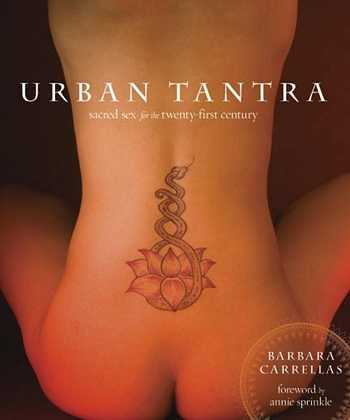 Barbara Carrellas - Urban Tantra
