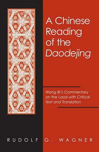 Rudolf Wagner - A Chinese Reading of the Daodejing
