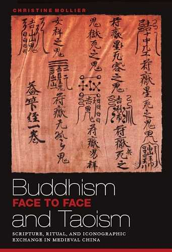 Christine Mollier - Buddhism and Taoism Face to Face