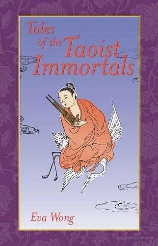 Eva Wong - Tales of the Taoist Immortals