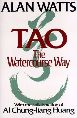 Alan Watts - Tao - The Watercourse Way