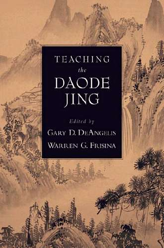 Gary DeAngelis - Teaching of Daode Jing