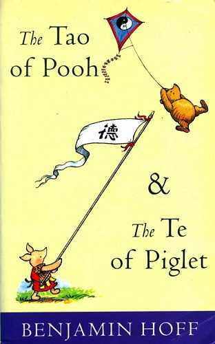 Benjamin Hoff - The Tao of Pooh & The Te of Piglet