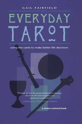 Gail Fairfield - Everyday Tarot