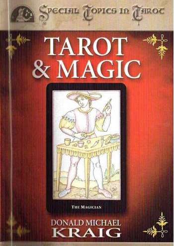 Donald Michael Kraig - Tarot & Magic