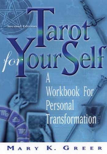 Mary K. Greer - Tarot for Your Self