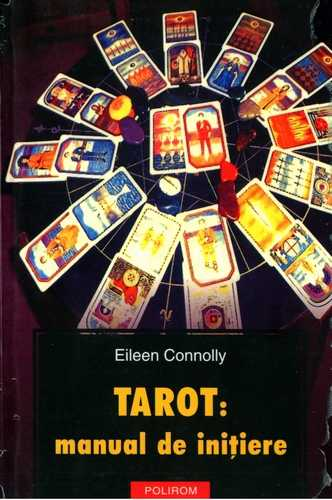 Eileen Connolly - Tarot - Manual de iniţiere