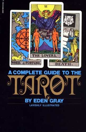 Eden Gray - A Complete Guide to the Tarot
