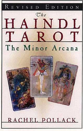 Rachel Pollack - The Haindl Tarot - The Minor Arcana