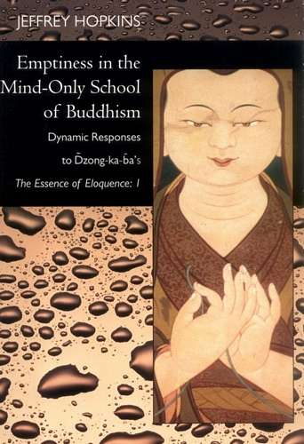 Jeffrey Hopkins - Emptiness in the Mind-Only School of Buddhism