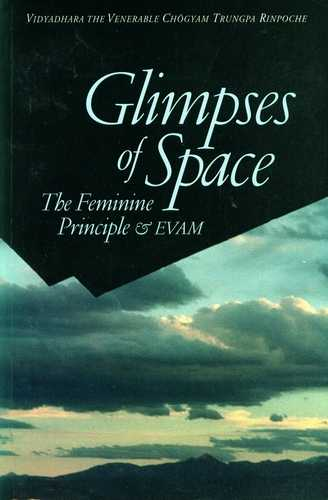 Chogyam Trungpa Rinpoche - Glimpses of Space