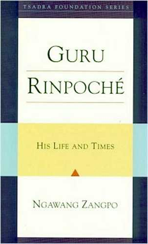 Ngawang Zangpo - Guru Rinpoche - His Life and Teachings