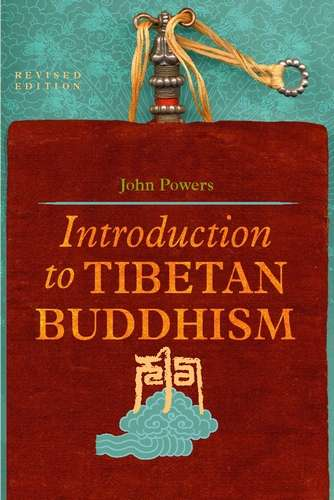 John Powers - Introduction to Tibetan Buddhism