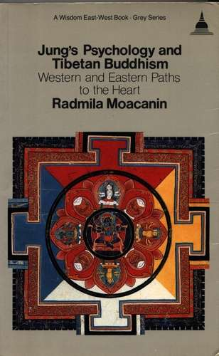 Radmila Moacanin - Jung's Psychology and Tibetan Buddhism