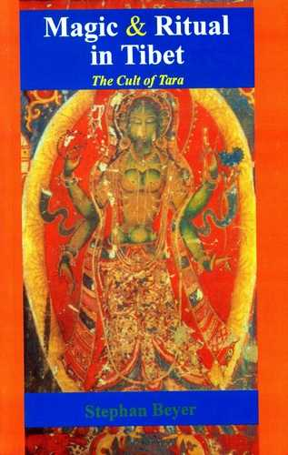 Stephan Beyer - Magic and Ritual in Tibet - The Cult of Tara