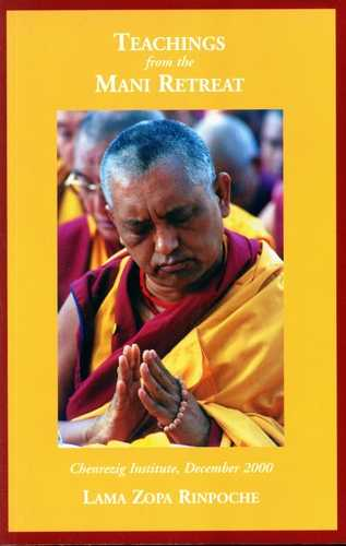 Lama Zopa Rinpoche - Teachings from the Mani retreat
