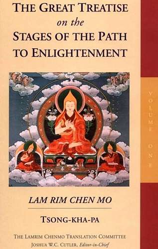 Tsong-Kha-Pa - The Stages of the Path of Enlightenment