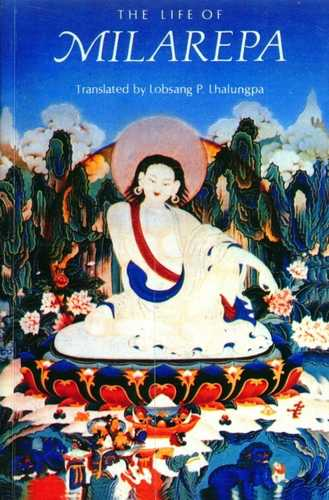 Lobsang P. Lhalungpa (trans.) - The Life of Milarepa