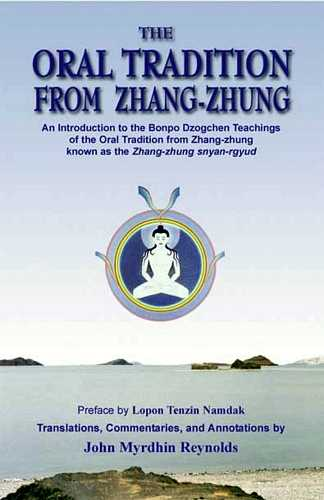 The Oral Tradition from Zhang-Zhung
