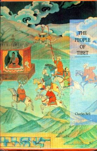 Charles Bell - The People of Tibet