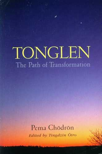 Pema Chodron - Tonglen - The Path of Transformation