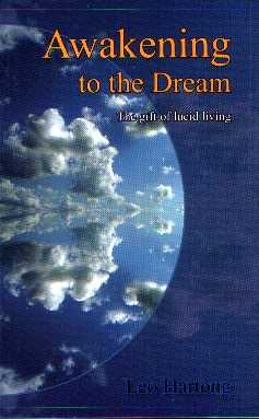L. Hartong - Awakening to the Dream - The Gift of Lucid Dreaming