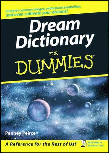 Penney Peirce - Dream Dictionary for Dummies