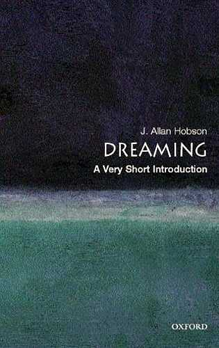 J. Allan Hobson - Dreaming - A Very Short Introduction