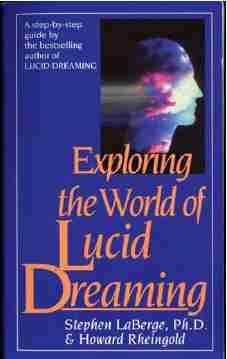 Stephen LaBerge - Exploring the World of Lucid Dreaming