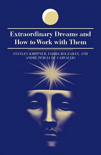 S. Krippner - Extraordinary Dreams and How to Work with Them