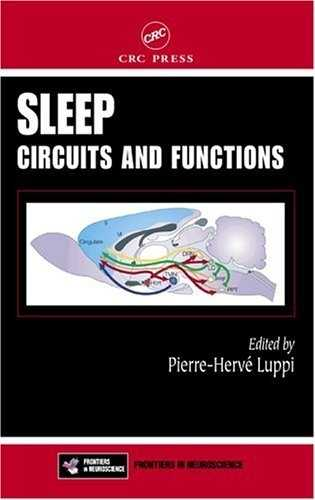 Pierre-Herve Luppi (ed.) - Sleep Circuits and Functions