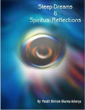 Shriram Sharma - Sleep Dreams and Spiritual Reflections