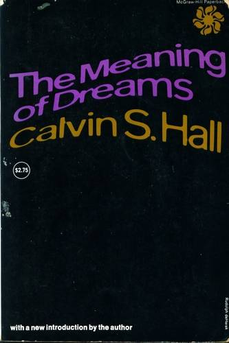 Calvin S. Hall - The Meaning of Dreams