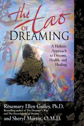 Rosemary Ellen Guiley - The Tao of Dreaming