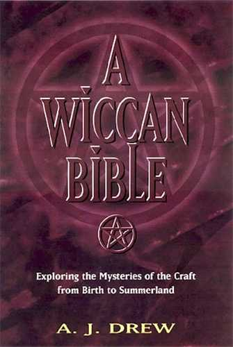 A.J. Drew - A Wiccan Bible
